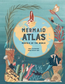Win a hardback copy of The Mermaid Atlas plus poster!